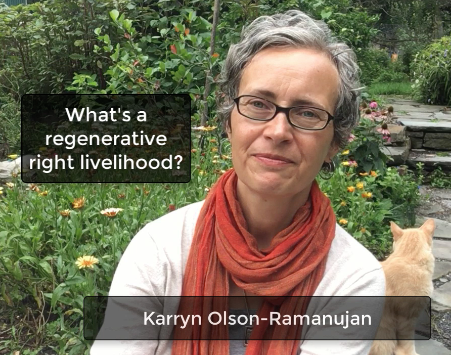 Karryn with title What Is A Regenerative Right Livelihood